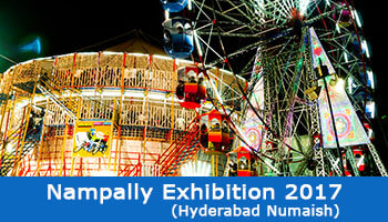2017 Hyderabad Nampally Exhibition (Numaish) Date, Timings, Entry Fee, Parking & Address